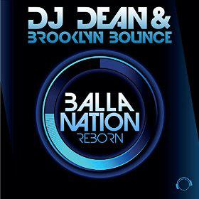 DJ DEAN & BROOKLYN BOUNCE - BALLA NATION REBORN